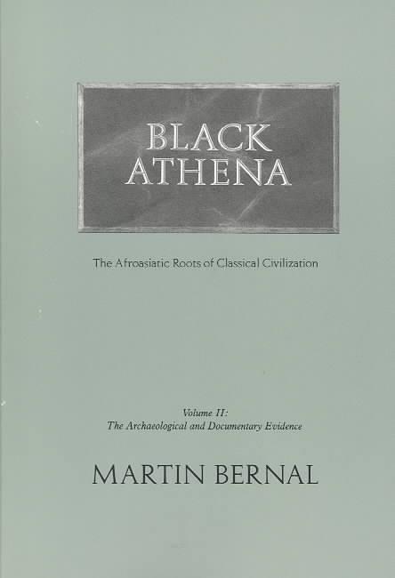 Black Athena By Bernal, Martin